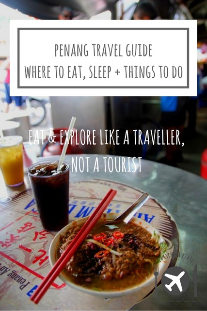 Penang Travel Guide