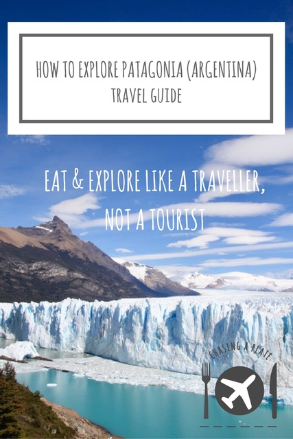 How to explore Patagonia Argentina
