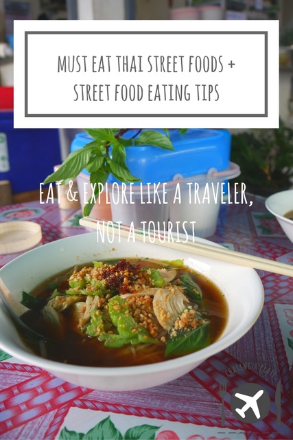 Must eat Thai street foods and tips for eating street food