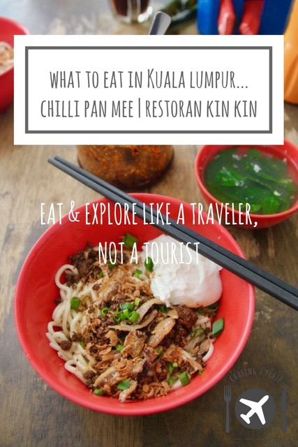 What to eat in Kuala Lumpur: Chilli Pan Mee at Restoran Kin Kin