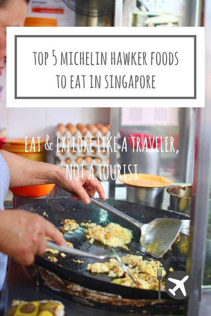 Top 5 Michelin Hawker Foods to Eat in Singapore