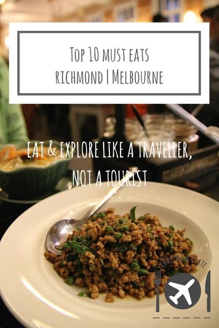 Top 10 Must Eats, Richmond, Melbourne