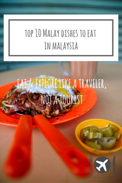 Top 10 Malay dishes to eat in Malaysia