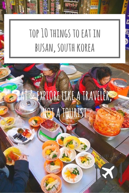 Top 10 Things to Eat in Busan, South Korea