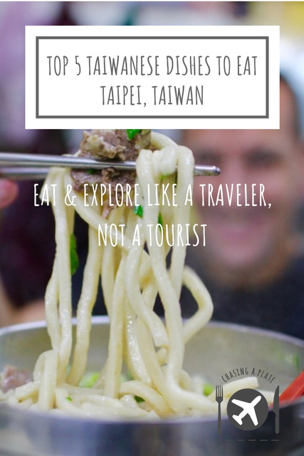 Top 5 Taiwanese dishes Taipei, Taiwan