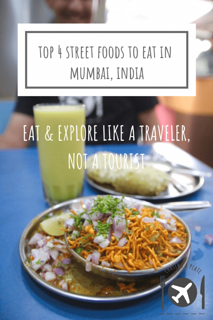 Top 4 street foods to eat in Mumbai