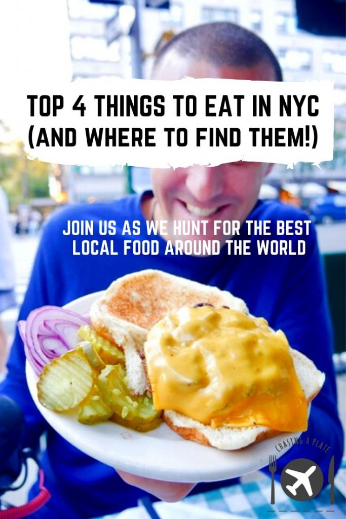 Top 4 things to eat in NYC